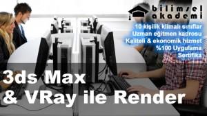 3DS MAX MODELLEME RENDER VRAY KURSU İZMİR BİLİMSEL AKADEMİ