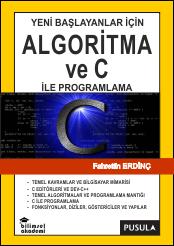 Algoritma ve C ile Programlama Kitabı Bilimsel Akademi İzmir