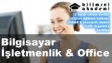 Bilgisayar İşletmenlik ve Office Kursu İzmir
