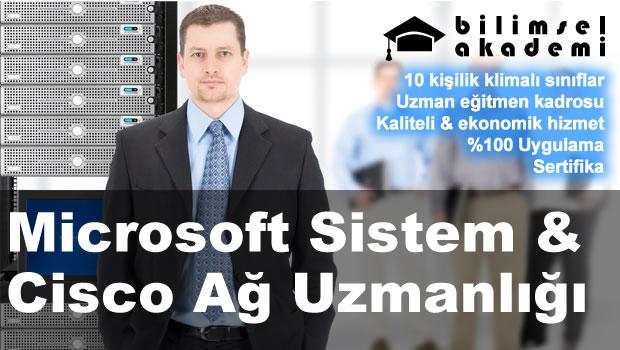 Microsoft Sistem & Cisco Ağ Uzmanlığı Kursu