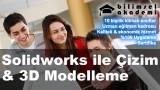 Solidworks ile Çizim & 3D Modelleme Kursu