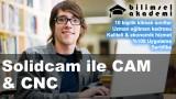 Solidcam ile CAM & CNC