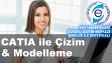 CATIA ile Çizim & 3D Modelleme Kursu İzmir