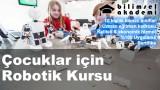 Çocuklar için Robotik Kursu İzmir