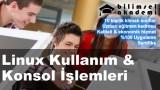 Linux Kullanım & Konsol İşlemleri Kursu İzmir
