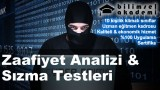 Zaafiyet Analizi & Sızma Testleri (Penetretion Testing) Kursu İzmir