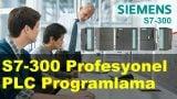 S7-300 ile Profesyonel PLC Programlama & Otomasyon Kursu İzmir