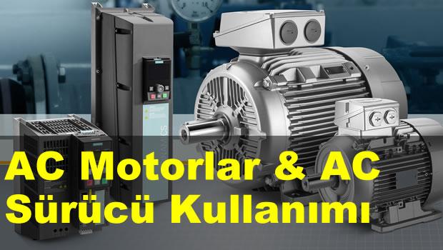 AC Motorlar & AC Sürücü Kullanımı