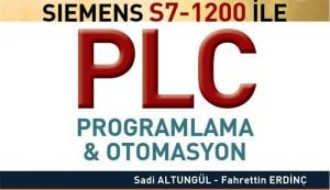 SIEMENS,S7,1200,PLC,PROGRAMLAMA,KİTABI,KURSU,EĞİTİMİ,SETİ