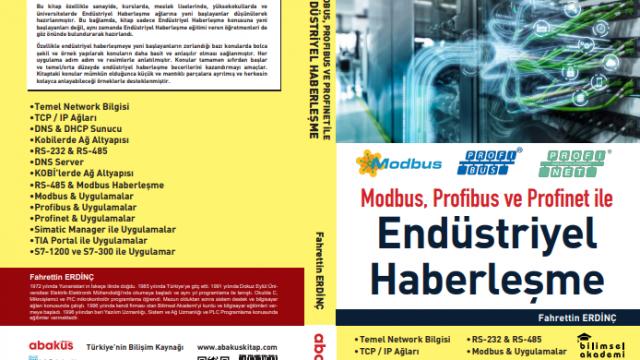 Fahrettin Erdinç Hocamızın Modbus, Profibus ve Profinet'le Endüstriyel Haberleşme Kitabı Kitapçılarda!