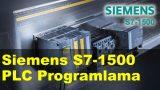 Siemens S7-1500 PLC Programlama