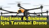 İlaçlama ve Sisleme Amaçlı Tarımsal Drone